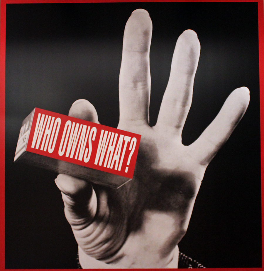 Who Owns What? by Barbara Kruger (Tate Liverpool)